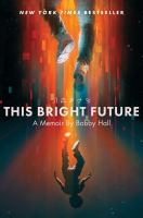 Cover of This Bright Future