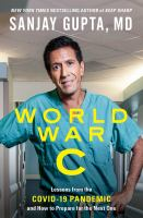 World War C: Lessons From the Covid-19 Pandemic and How to Prepare for the Next