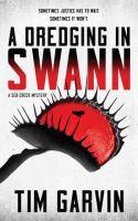 Dredging in Swann : A Seb Creek Mystery