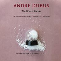The winter father [sound recording (unabridged book on CD)]