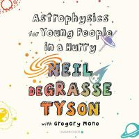 ASTROPHYSICS FOR YOUNG PEOPLE IN A HURRY (CD)