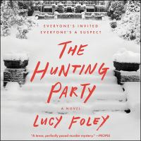 The Hunting Party A Novel.