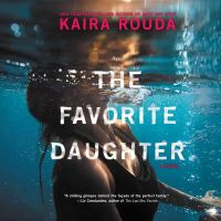 The favorite daughter : a novel