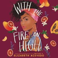 With The Fire On High [sound Recording (book On CD)]