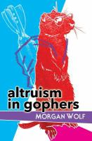 Altruism in Gophers