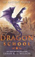 Dragon School: Ancient Allies