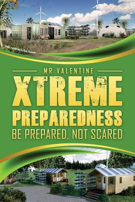 Xtreme Preparedness!