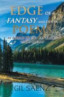 Edge of A Fantasy and Other Poems
