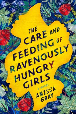 The Care and Feeding of Ravenously Hungry Girls(book-cover)