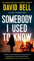 Somebody I Used to Know.