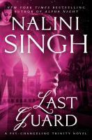 Last Guard: A Psy-Changeling Trinity Novel