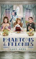 Phantoms & Felonies
