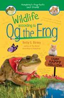 Wildlife According to Og the Frog