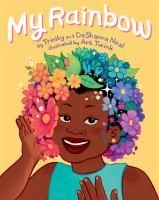 My Rainbow by Trinity Neal