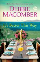 It's Better This Way : A Novel.