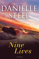 Nine lives : a novel254 pages ; 24 cm