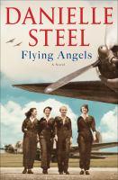 Flying Angels A Novel