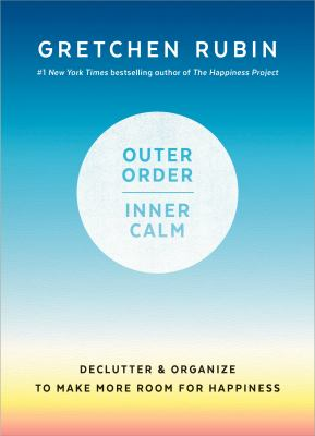 Outer Order, Inner Calm: Declutter and Organize to Make More Room for Happiness(book-cover)