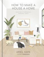 How to Make A House A Home