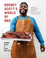 Rodney Scott%27s world of BBQ : every day is a good day223 pages : color illustrations ; 27 cm