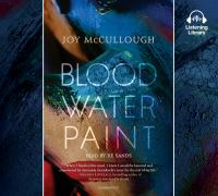 Blood Water Paint by Joy McCullough
