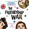 The friendship war [sound recording]