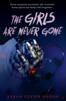 THE GIRLS ARE NEVER GONE