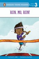 Run, Mo, run!32 pages : color illustrations ; 24 cm