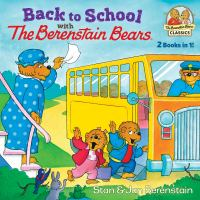 Back to School With the Berenstain Beas