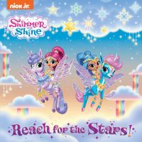 Reach for the Stars! (Shimmer and Shine).