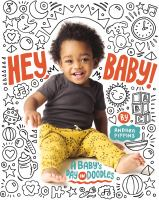 Hey-baby!-:-a-baby's-day-in-doodles-