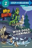 Wild Dogs and Canines! (Wild Kratts).