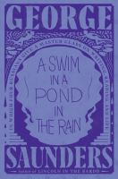 A swim in a pond in the rain : in which four Russians give a master class on writing, reading, and life