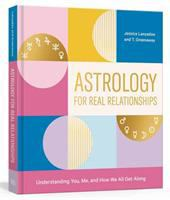 Astrology for Real Relationships