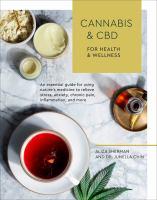 Cannabis & CBD for Health & Wellness