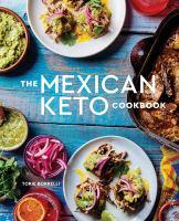 The Mexican Keto Cookbook