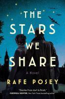 The Stars We Share A Novel