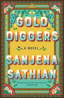 Gold diggers : a novel344 pages ; 24 cm