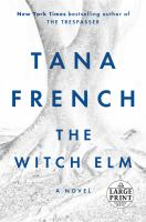 The witch elm [large print] : a novel