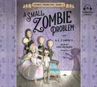 SMALL ZOMBIE PROBLEM [audiobook Cd]