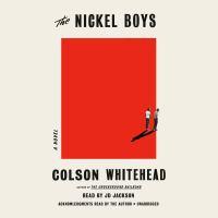 The Nickel Boys (CD) [sound Recording] / Colson Whitehead