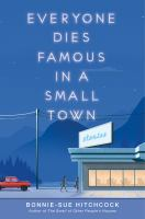 Everyone dies famous in a small town : stories