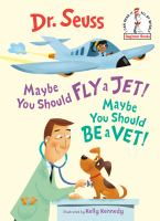 Maybe You Should Fly A Jet! Maybe You Should Be A Vet!