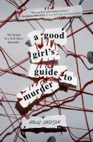 A Good Girl's Guide to Murder - Jackson, Holly