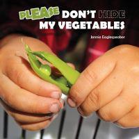 Please Don't Hide My Vegetables