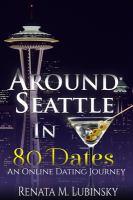 Around Seattle in 80 Dates