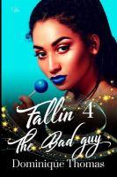 Fallin 4 the Bad Guy