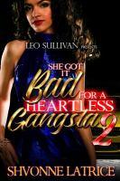 She Got It Bad for A Heartless Gangsta 2