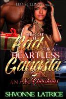 She Got It Bad for A Heartless Gangsta
