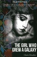 The Girl Who Grew A Galaxy